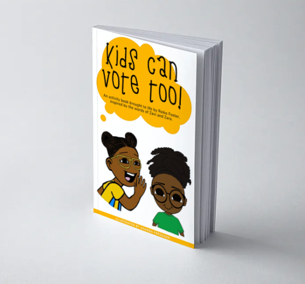 Kids Can Vote Too! Activity Book
