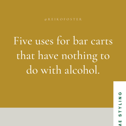 Uses For A Bar Cart